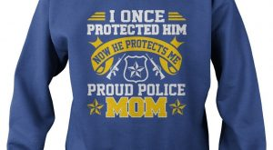 "Proud Police Mom T Shirt. I Once Protected Him T Shirt. #gift explore Pinterest"">..."