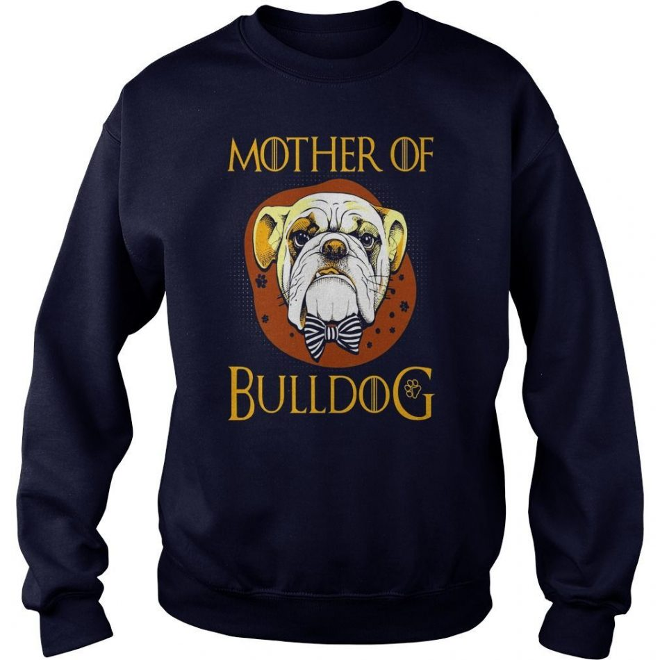 "Mother Of Bulldog T Shirt – Funny Dog Shirt #gift explore Pinterest""> #gift..."