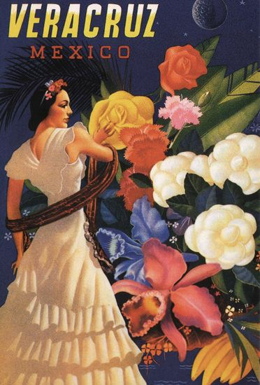 Mexico Veracruz Flowers – | Vintage Ads with Sex Appeal. Over…