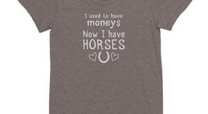 Women's Funny Horse Owner T-shirt | Horse Gift | Equestrian Clothing | Horse Quote