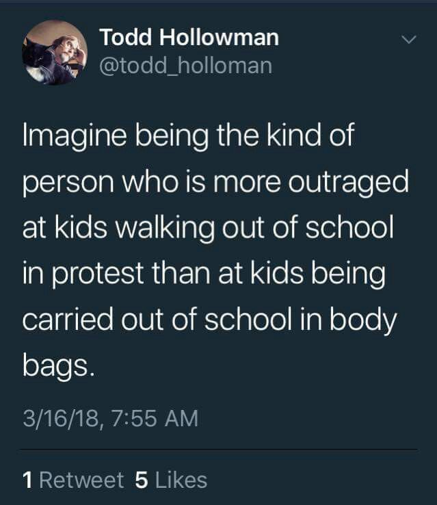 Imagine being the kind of person who is more outraged at kids walking out…