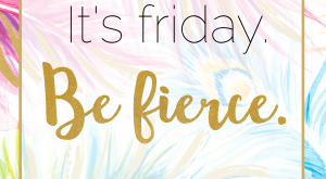 "It's Friday, be fierce. #friday explore Pinterest""> #friday #motivation explor..."