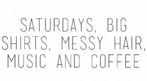 YES!!! Anybody else live by these rules for their saturday? #weekendliving explore Pintere...