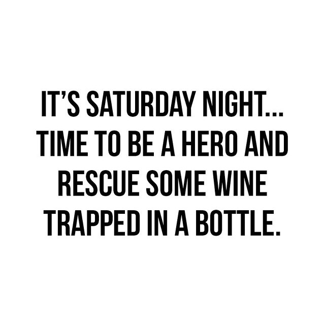 Saturday quote – time for wine |