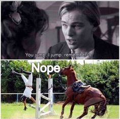 titanic horse meme you jump – Google Search