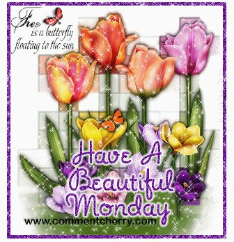 Have a Beautiful Monday glitter monday happy monday monday quote monday greeting monday gr...