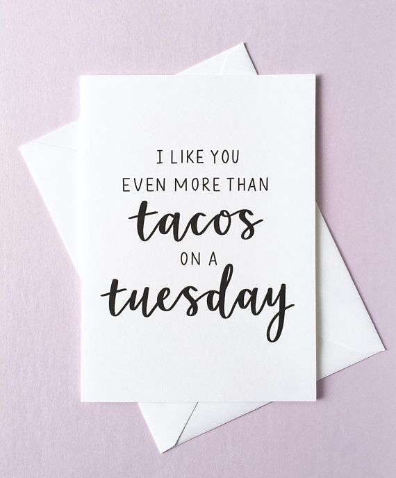 I Like You Even More Than Tacos On A Tuesday – Greeting Card, Valentine's…