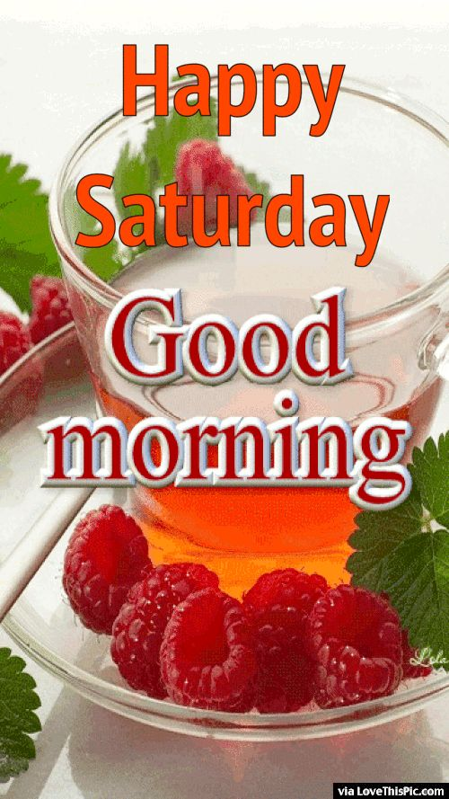 Happy Saturday Good Morning Breakfast Gif good morning saturday saturday quotes good morni...