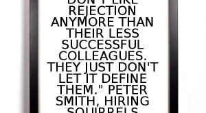 """Great salespeople don't like rejection anymore than their less successful col..."