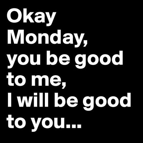 Okay, today was the dreadful Monday! The one day that people really do not…