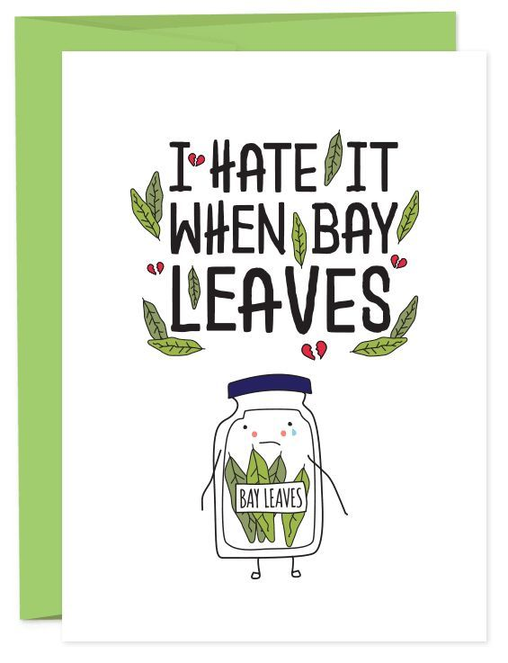 No one likes it when bay leaves. Tuck a card into the traveling significant…