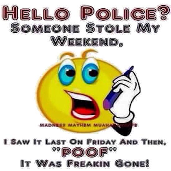 Someone Stole My Weekend