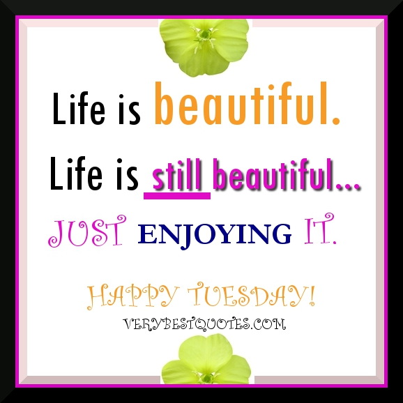 Happy Tuesday Morning Quotes Motivational, Funny and Inspirational Quotes