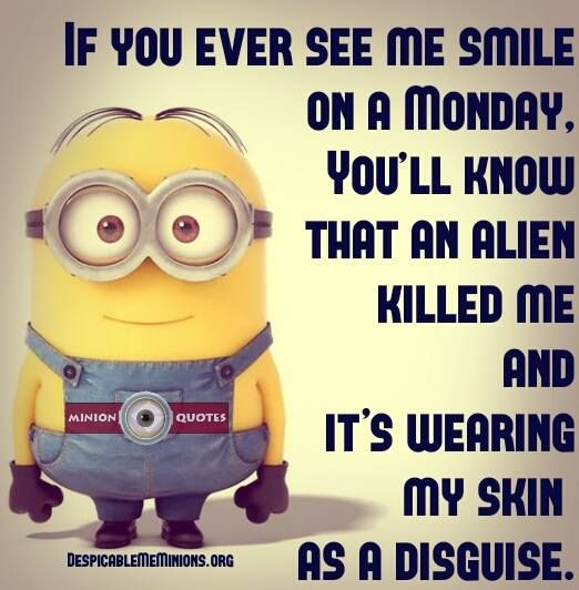 Funny Monday Quotes – If i smile on a monday