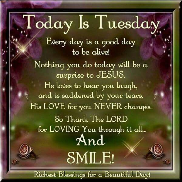Today Is Tuesday tuesday tuesday quotes tuesday blessings tuesday pictures tuesday images ...
