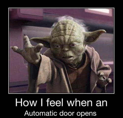 I actually *cough* do attempt to use the Force on such doors occasionally. It's…