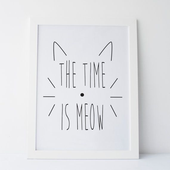 Printable Art The Time Is Meow Print Black and White Print Gallery Wall Cat…