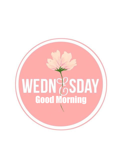 Wednesday, Good Morning good morning wednesday wednesday quotes good morning quotes happy ...