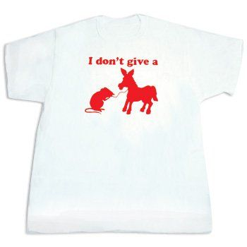 I Dont Give A Rats A@# Humorus Graphic Design Bold Slogan: White T-Shirt