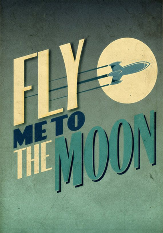 Fly Me To The Moon – 13″ x 19″ Vintage Poster – Retro Art…