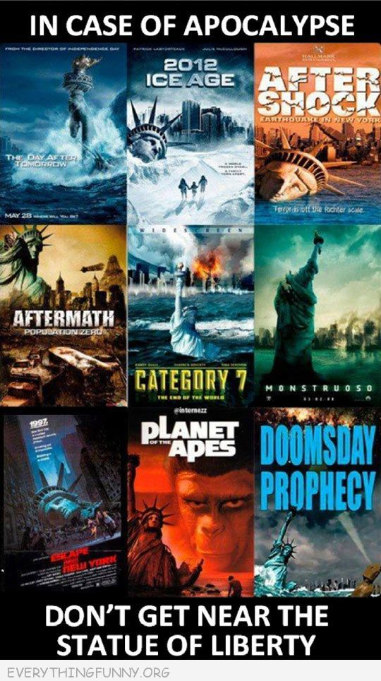 funny caption if case of apocalypse don't get near the statue of liberty