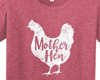 Mother Hen | Barn Life | Farm Girl | Farm T Shirt | Chickens…