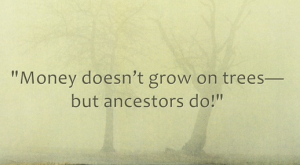 "Funny genealogy saying. Read more on the GenealogyBank blog: ""More Genealogy Humor: Funn..."