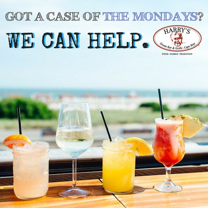 Beat the Monday Blues at Harry's of Cape May! Stop in any time today…