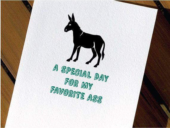 In honor of the debate :) Donkey Funny Birthday Card by HeartsGrowFonder on Etsy,…