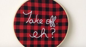 Embroidery Hoop Art – Take Off Eh – Canadiana – Bob and Doug -…