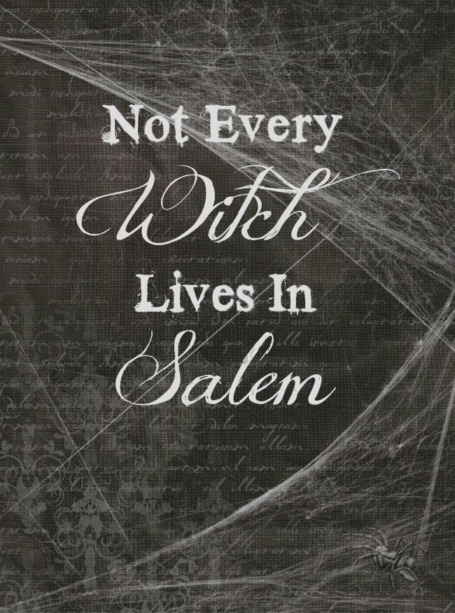 """Free Halloween printable – """"Not Every Witch Lives in Salem"""""""