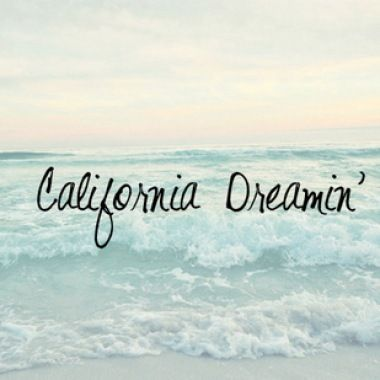 California Dreamin' …..it was once called home for many will always love Calif...