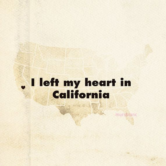 I & #9829; you California, how I miss