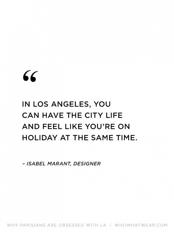"""""""In Los Angeles, you can have the city life and feel like you're on…"""