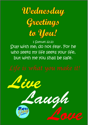 Life is what you make it, so…Live, Laugh, Love!