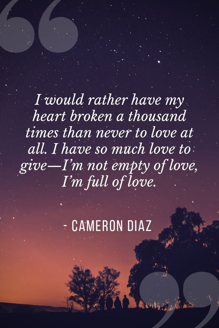 Cameron Diaz on heartbreak. —InStyle, 2012. See more celebrity quotes on heartbreak at #...