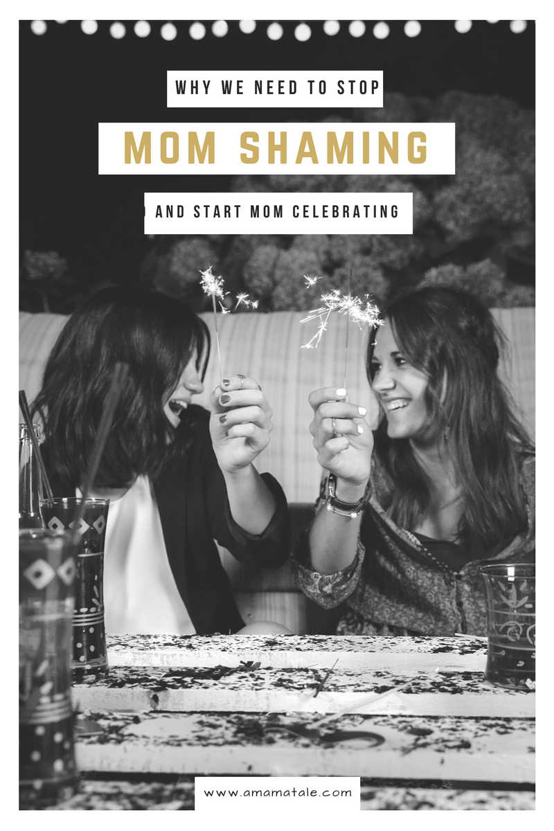 Start mom celebrating and stop mom shaming. Support your mom tribe and put an…