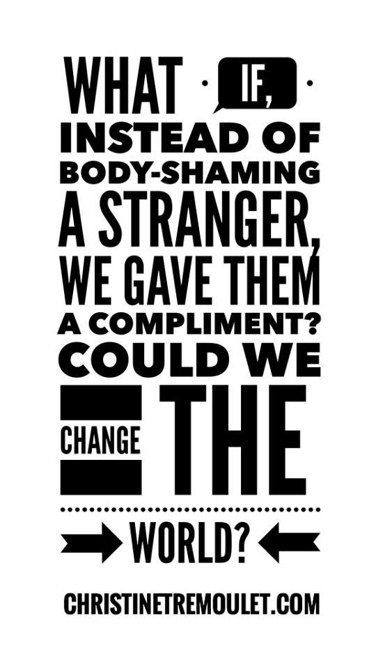 Body-shaming is so prevalent in our society, I think many of us don't even…