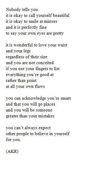 """You can't expect everyone to believe in yourself for you"" So true"