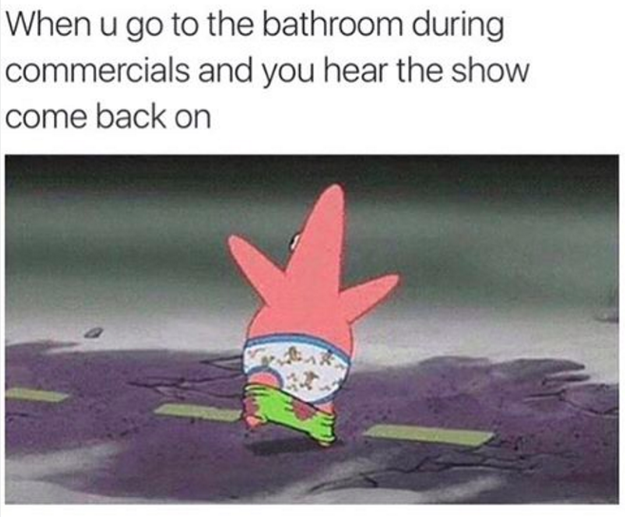 On the rush: | 32 Times SpongeBob Perfectly Summed Up Your Life