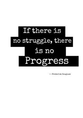 If There Is No Struggle