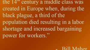 Richard's Daily Quote : A Middle Class in Europe – Bill Maher