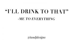 quotes, wine quotes, drinking quotes, girly quotes, cute quotes, funny quotes, hangover qu...