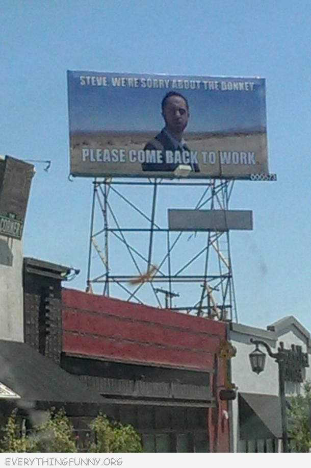 funny billboard stever we are sorry about the donkey please come back to work