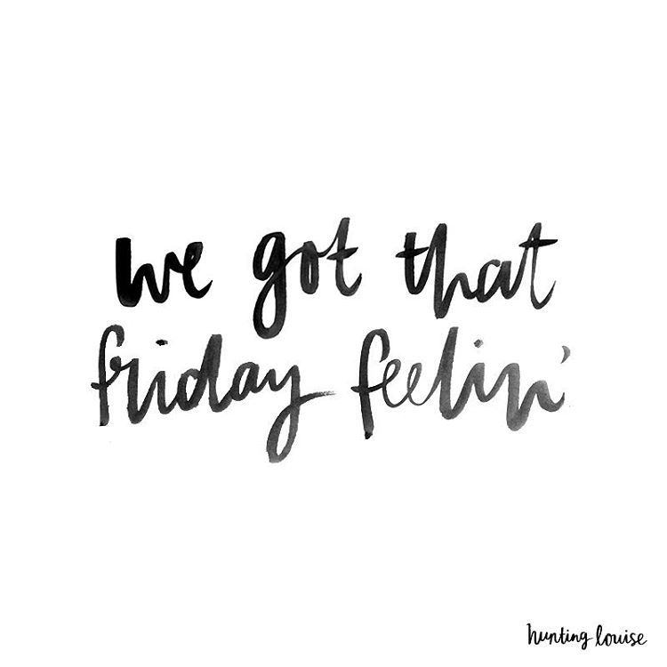 """We got that Friday feelin'"" hand lettering by hunting louise on Instagram. Follow me…"