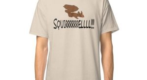 Christmas Vacation Quote – Squirrel! Classic T-Shirt