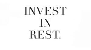 [ invest in rest ] Listen to your body. Take time for yourself. Give…