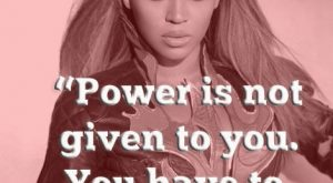"#truth by Queen Bey! ""Power is not given to you. You have to take…"
