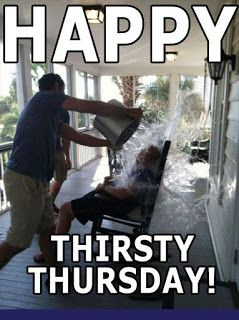 Happy Thirsty Thursday! Totally Crazy Man Thursday Meme Funny
