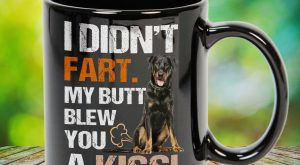 I Didn't Fart My Butt Blew You A Kiss Beauceron Great gift for family,…